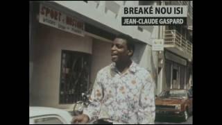 Breaké nou isi - Jean-Claude GASPARD ( Piros – P 5097 - La Fiesta Mauricienne - 1986)