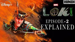 Loki Episode 2 Explained in HINDI | MARVEL | Disney + |