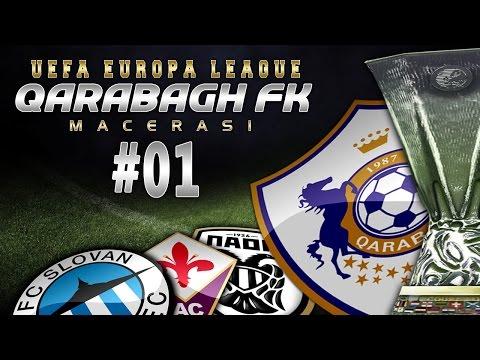 Efsane Seri başlıyor! QARABAĞ FK ★ UEFA EUROPA LEAGUE 16/17 Macerası ★ PES 2017 | PS4 | #01
