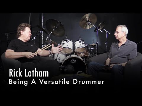 Rick Latham On Being A Versatile Drummer
