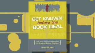 Get Known Before the Book Deal Book Trailer