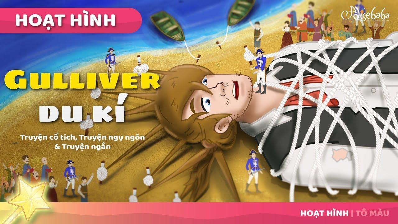 Gulliver du kí câu chuyện cổ tích – Truyện cổ tích việt nam – Hoạt hình cho Trẻ Em