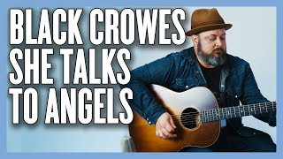 Black Crowes She Talks To Angels Acoustic Guitar Lesson + Tutorial