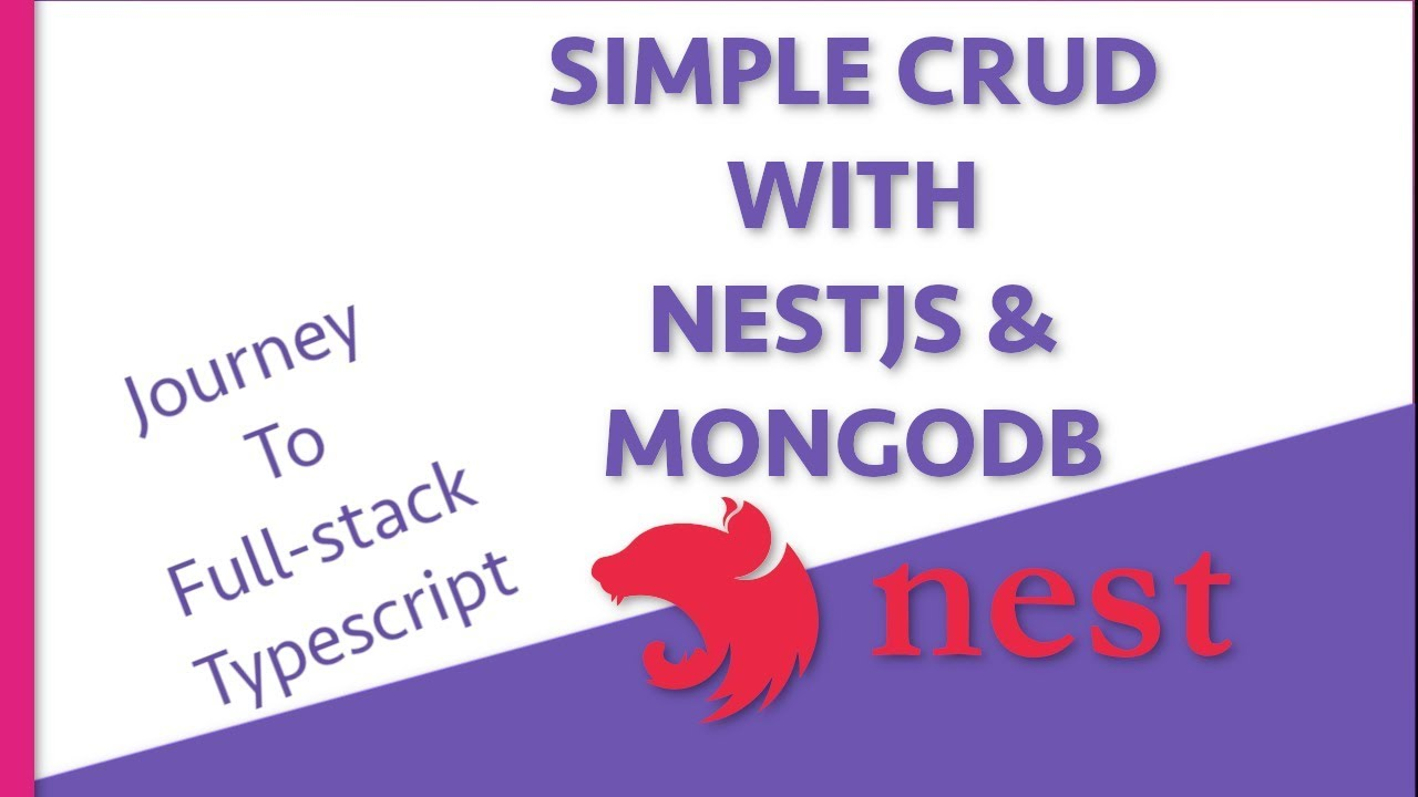 Journey To Full-stack Typescript: Simple CRUD with NestJS and MongoDB