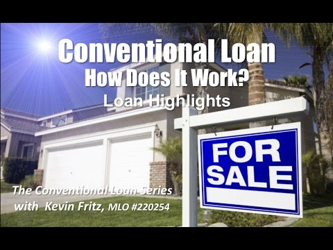 Conventional Loan Series: How Does It Work?