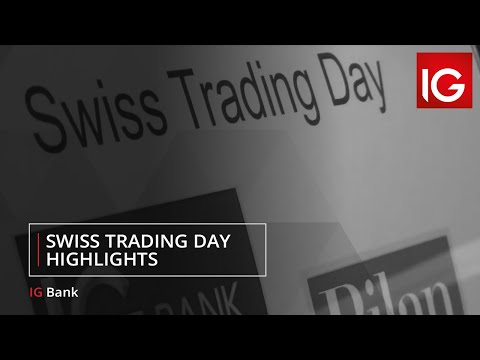 Swiss Trading Day - highlights