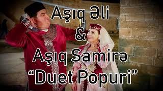 Ashiq Samire ve Ashiq Eli - Popuri duet