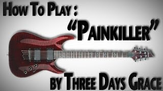 "How To Play ""Painkiller"" by Three Days Grace"