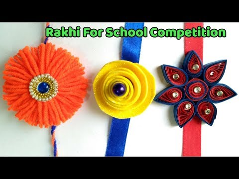 DIY 3 Super Easy Rakhi Making For Kids School Competition/ DIY Rakhi 2019.