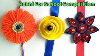 DIY 3 Super Easy Rakhi Making For Kids School Competition.
