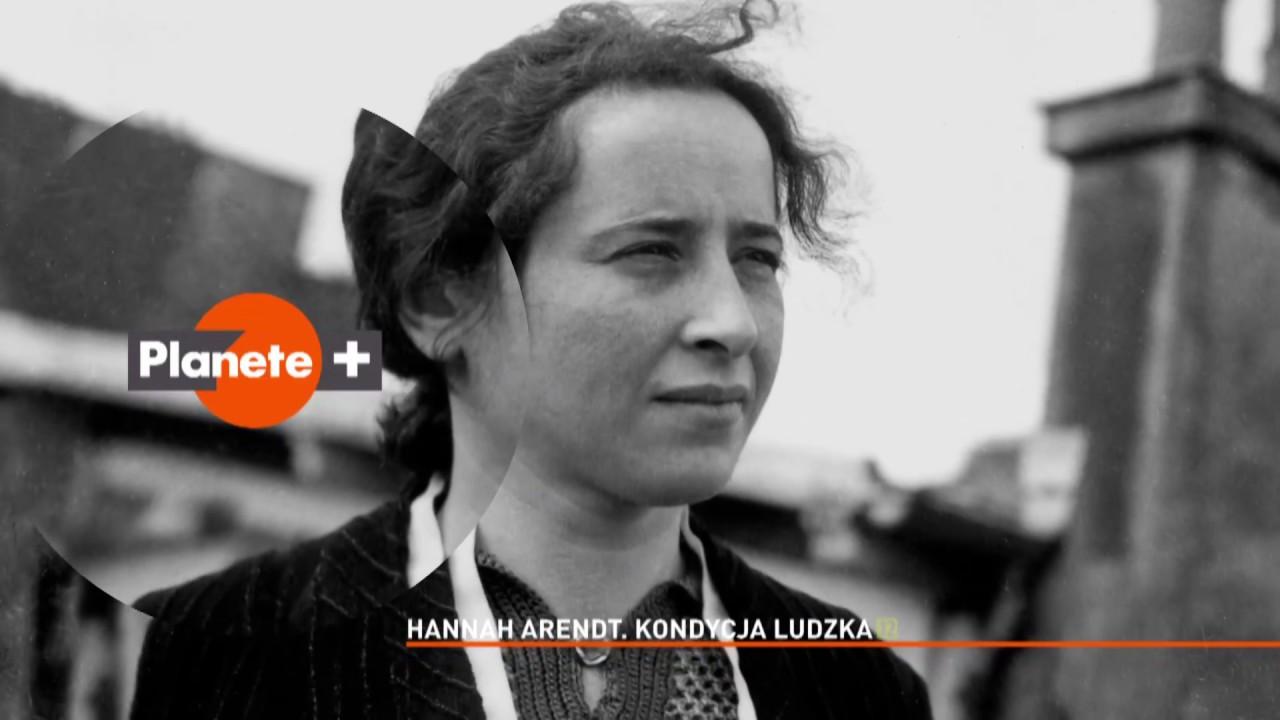 Hannah Arendt. Kondycja ludzka (zwiastun Planete+) - YouTube