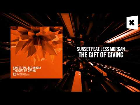 Sunset feat. Jess Morgan - The Gift of Giving (Amsterdam Trance)