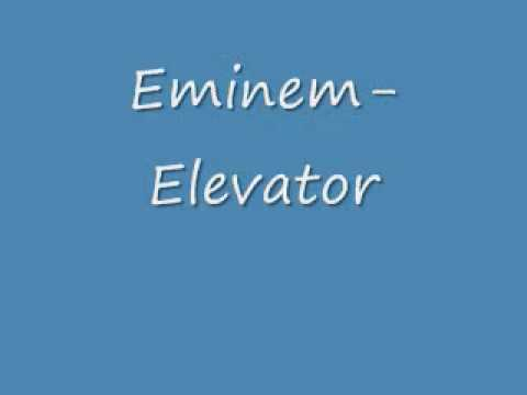Eminem-Elevator