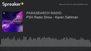 PSH Radio Show - Karen Dahlman