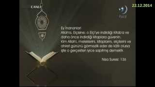 22-12-2014 Nisa Suresi 136. Ayetinin Meali - Yükselen Sözler – HİLAL TV