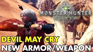 Monster Hunter: World | Devil May Cry Dante Armor & Charge Blade Guide
