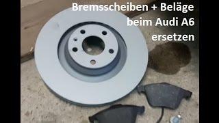 DIY Bremsscheiben Bremsbeläge Audi A6 4F 3.0 TDI vorn wechseln ersetzen