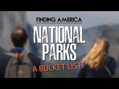 6 U.S. National Parks I Really Want to Visit | Finding America