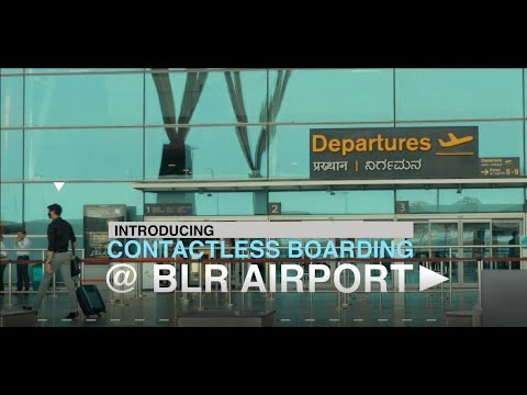 Contactless Airport Experience At #BLRairport