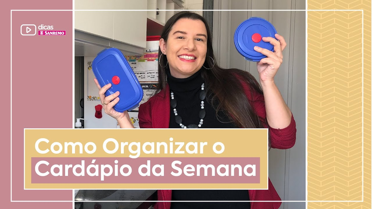 Como Organizar o CARDÁPIO da Semana   Dicas Sanremo