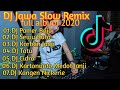 Gambar cover DJ Slow Remix Jawa Full Album   Terbaru 2020