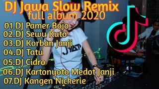 Download DJ Slow Remix Jawa Full Album     Terbaru 2021