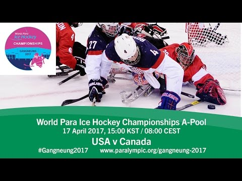 USA v Canada | Prelim | 2017 World Para Ice Hockey Championships A-Pool, Gangneung