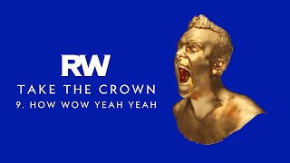 Robbie Williams | Hey Wow Yeah Yeah| Take The Crown Official Track