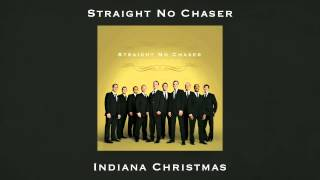 Straight No Chaser - Indiana Christmas