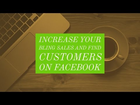 Increase Your Bling Sales and Find Customers on Facebook