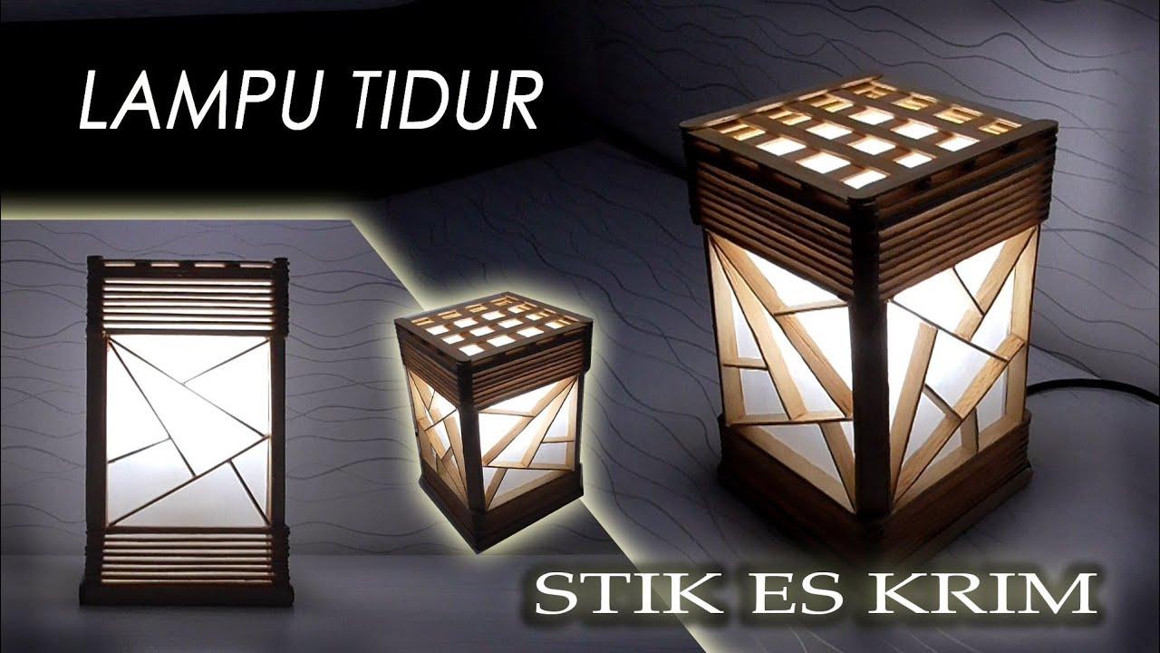 Cara Membuat Lampu Tidur Dari Stik Es Krim Make A Sleep Lamp Out Of Ice Cream Sticks Youtube Kerajinan stik es krim lampu