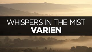 [LYRICS] Varien - Whispers in the Mist (ft. Aloma Steele)