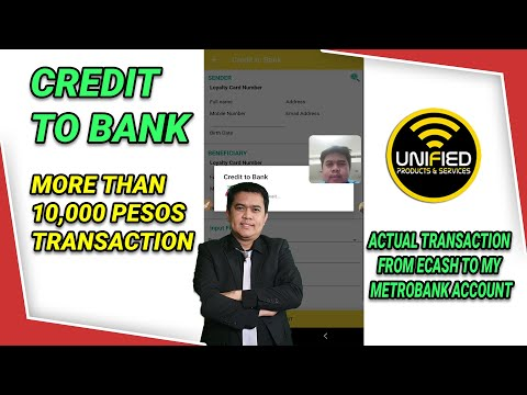 Видео: How To Transact around P20,000 Credit To Bank from Unified Ecash fund to Any Bank sa Pinas.