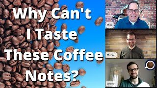 Learning How To Taṡte Coffee - Home Coffee Roaster