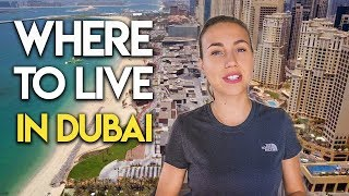 Top 5 areas to live in Dubai in 2018.