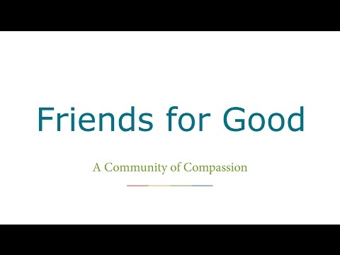 Friends For Good Pilot - A Community of Compassion