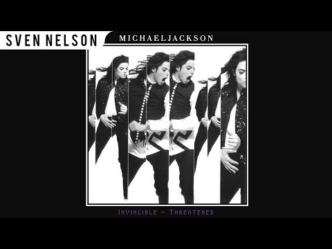 Michael Jackson - 03. Threatened (Nick* Remix) [Audio HQ] HD