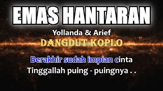EMAS HANTARAN - Yollanda & Arief - Karaoke dangdut koplo (COVER) KORG Pa3X