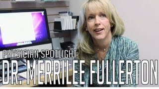 Physician Spotlight: Dr. Merrilee Fullerton