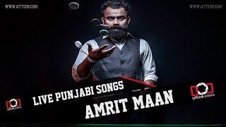 Amrit maan bikaneri afeem || new punjabi songs 2015 ||  live || attizm