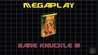 Megaplay #3.41 - Bare Knuckle III