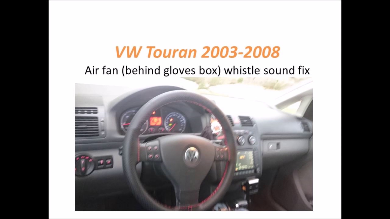VW Touran air fan whistling FIXED