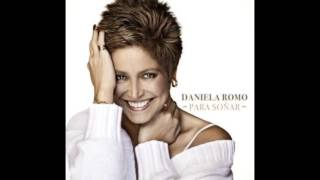 "Daniela Romo ""De Mi Enamórate"" - Para Soñar"