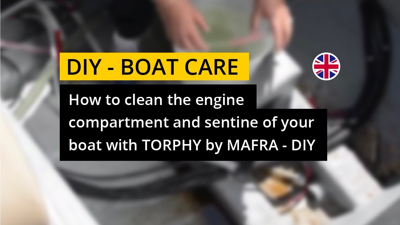 how to clean bilge and engine compartment - boat care