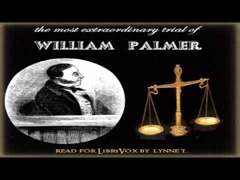 Most Extraordinary Trial of William Palmer | Anonymous | True Crime | English | 1/10