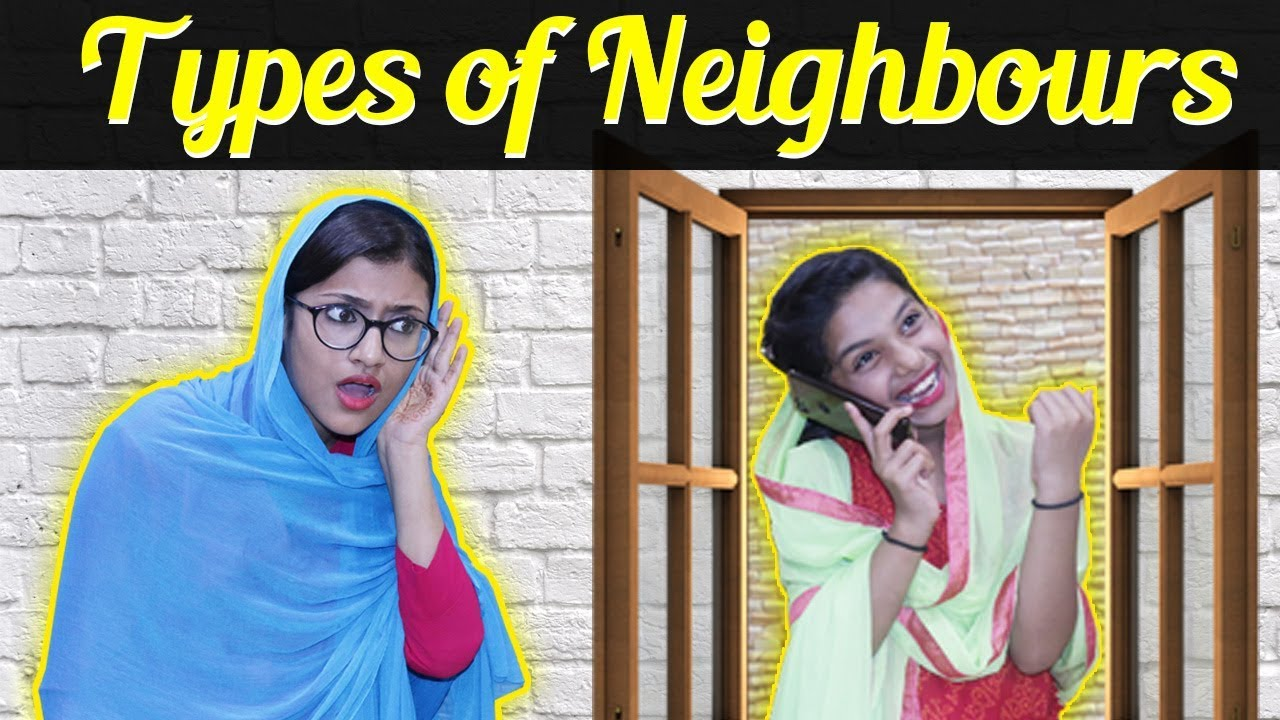 Types of Neighbours | SAMREEN ALI