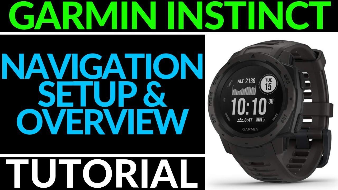 Navigation Setup and Overview - Garmin Instinct Tutorial