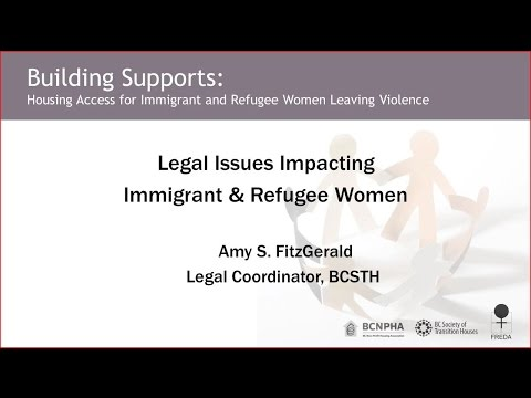 Legal Issues Impacting Immigrant and Refugee Women