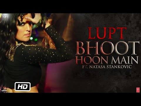 Bhoot Hoon Main Video | LUPT |  Ft. Natasa Stankovic | Jaaved Jaaferi Vijay Raaz | Vicky & Hardik
