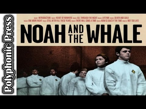 Album Review: Noah & The Whale - Heart Of Nowhere